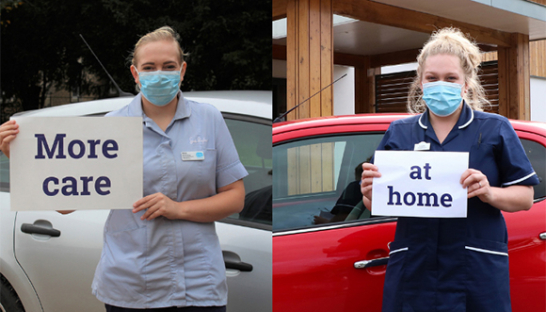 Sue Ryder Nurses with 'More care at home' signs.